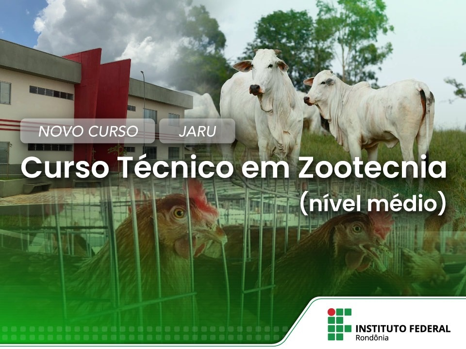 Campus Jaru Lançamento de Curso Técnico em Zootecnia